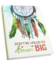 Don´t be afraid to dream BIG - Dreamcatcher Notebook