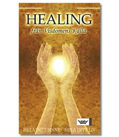 Healing frn Visdomens Klla :: Hela ditt sinne - hela ditt liv