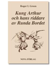 Kung Arthur och hans riddare av Runda bordet